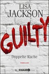 Guilty - Doppelte Rache - Ein neuer Fall für Bentz und Montoya