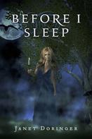 Janet Doringer: Before I Sleep