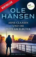 Ole Hansen: Arne Claasen und die Tote am Elbufer ★★★★
