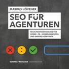 Markus Hövener: SEO für Agenturen