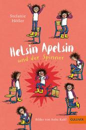 Helsin Apelsin und der Spinner - Roman