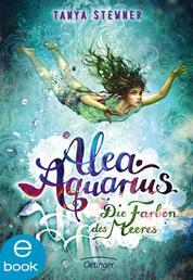 Alea Aquarius 2. Die Farben des Meeres