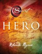 Rhonda Byrne: Hero ★★★