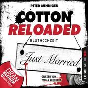 Cotton Reloaded, Folge 42: Bluthochzeit