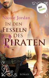 In den Fesseln des Piraten - Roman