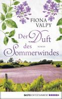 Fiona Valpy: Der Duft des Sommerwindes ★★★★