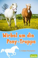 C. Pullein-Thompson: Wirbel um die Pony-Truppe ★★★★★