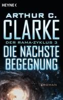 Arthur C. Clarke: Die nächste Begegnung ★★★★