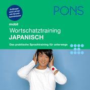 PONS mobil Wortschatztraining Japanisch - Für Anfänger - das praktische Wortschatztraining für unterwegs