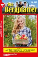 Toni Waidacher: Der Bergpfarrer 441 – Heimatroman