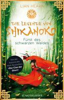 Lian Hearn: Die Legende von Shikanoko - Fürst des schwarzen Waldes ★★★★★