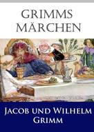 Brüder Grimm: Grimms Märchen ★★★★