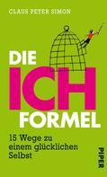 Claus Peter Simon: Die Ich-Formel ★★
