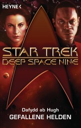 Star Trek - Deep Space Nine: Gefallene Helden - Roman