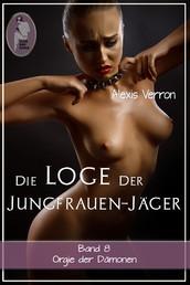 Die Loge der Jungfrauen-Jäger, Band 8