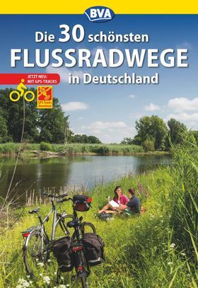 Die 30 schönsten Flussradwege in Deutschland mit GPS-Tracks Download