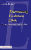 David Loy: Erleuchtung, Evolution, Ethik