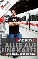 René El Khazraje: MC Rene: Alles auf eine Karte ★★★★