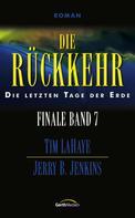 Tim LaHaye: Die Rückkehr - Finale 7