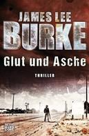 James Lee Burke: Glut und Asche ★★★★