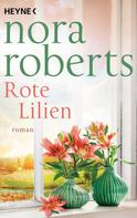 Nora Roberts: Rote Lilien ★★★★
