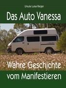 Ursula Luisa Rieger: Das Auto Vanessa ★★★★★