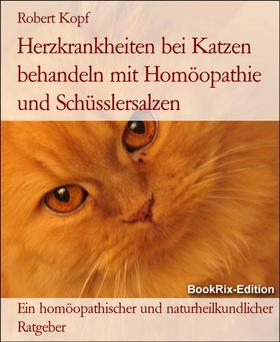 Herzkrankheiten bei Katzen behandeln mit Homöopathie und Schüsslersalzen