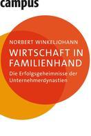 Norbert Winkeljohann: Wirtschaft in Familienhand