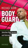 Michael Kuhr: Der Bodyguard ★★★★