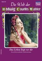 Helga Winter: Die Welt der Hedwig Courths-Mahler 533 - Liebesroman