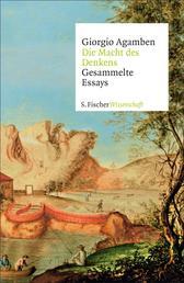 Die Macht des Denkens - Gesammelte Essays
