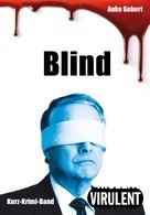 Anke Gebert: Blind (3 Kurz-Krimis)