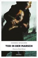 Hannes Nygaard: Tod in der Marsch ★★★★
