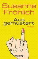 Susanne Fröhlich: Ausgemustert ★★★