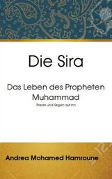 Die Sira: Das Leben des Propheten Muhammad