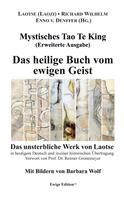 Laotse (Laozi): Mystisches Tao Te King (Erweiterte Ausgabe)