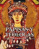 Ana Martos Rubio: Papisas y Teólogas
