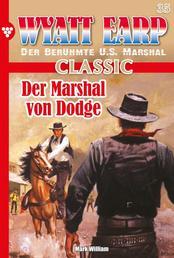 Wyatt Earp Classic 35 – Western - Der Marshal von Dodge