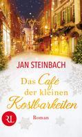 Jan Steinbach: Das Café der kleinen Kostbarkeiten ★★★★