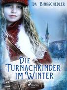 Ida Bindschedler: Die Turnachkinder im Winter