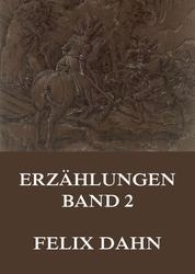 Erzählungen, Band 2