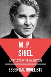 Essential Novelists - M. P. Shiel - a virtuoso of the imagination