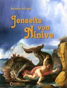 Renate Krüger: Jenseits von Ninive