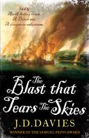 J. D. Davies: The Blast that Tears the Skies