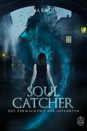 Soulcatcher - Das Vermächtnis der Gefährten