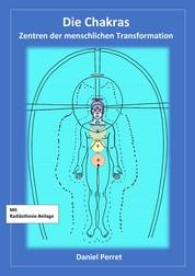 Chakras - Zentren der menschlichen Transformation