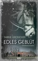 Sabine Gronover: Edles Geblüt