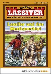 Lassiter - Folge 2294 - Lassiter und das Mexikanerblut
