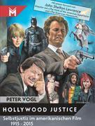 Peter Vogl: Hollywood Justice ★★★★