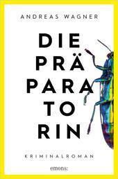 Die Präparatorin - Kriminalroman